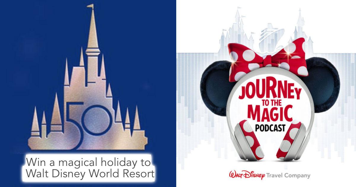 Win A Walt Disney World Holiday Via Journey to the Magic Podcast